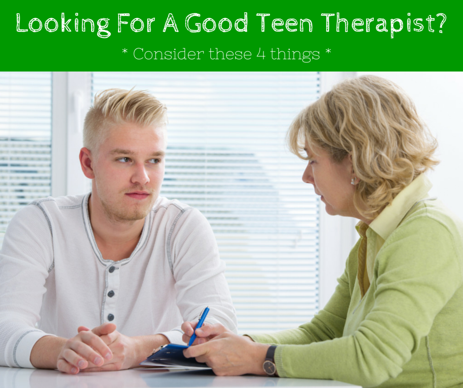 Looking for a good teen therapist?