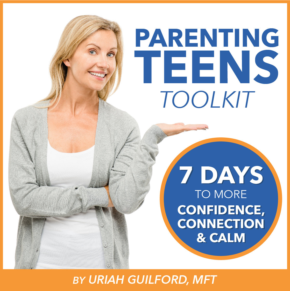 Parenting Teens Toolkit